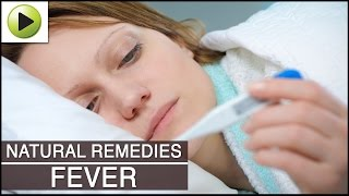 Fever - Natural Ayurvedic Home Remedies