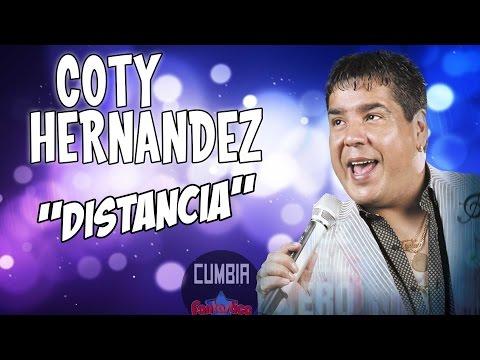 Coty Hernandez - Distancia (Volvio el Parrandero 2016) (Con Letra)