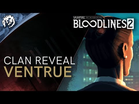 Clan Introduction – Ventrue – Vampire: The Masquerade – Bloodlines 2