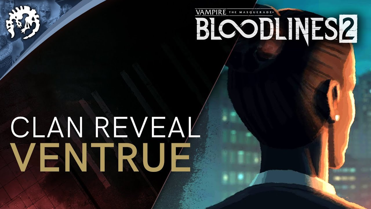 Vampire: The Masquerade—Bloodlines 2 welcomes the bossy