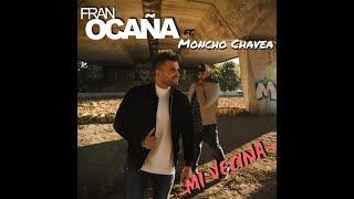 FRAN OCAÑA FT. MONCHO CHAVEA - MI VECINA (Videoclip Oficial)