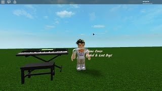 Roblox Piano Covers! Faded-Lost Boy! Ep1 S1
