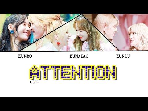 [WJSN] Attention L EunXiao_EunBo_EunLu