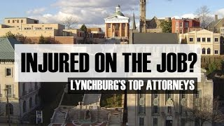 Best Workers Compensation Attorney Lynchburg VA