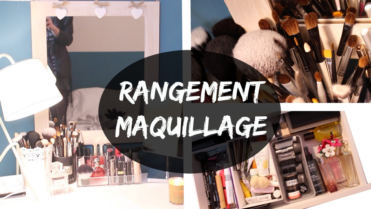 Rangement maquillage youtube - Rangement maquillage commode ...