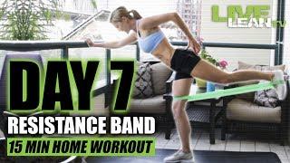 DAY 7: RESISTANCE BAND HOME WORKOUT & POST WORKOUT NUTRITION | Live Lean Shred. Ep 07