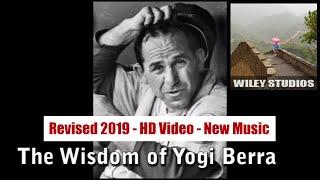 Wisdom of Yogi Berra - Famous Quotes - Revised 2019