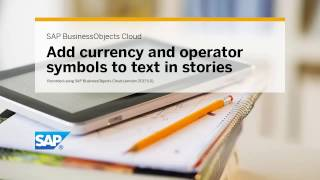 Add currency and operator symbols to text in stories: SAP BusinessObjects Cloud (2017.5.0)