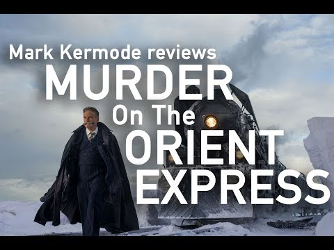 Murder On The Orient Express reviewed by Mark Kermode