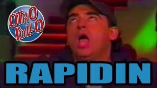 [MONOLOGO] Rapidin / Adal Ramones