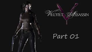 "Velvet Assassin - Part 01 - ""The Lost - Valley & The Lost - Fuel Storage"""