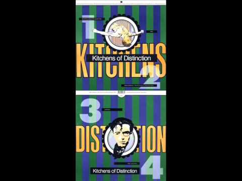 Kitchens Of Distinction   4 Men (original 1989 Version)