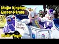 Easter Parade at The Magic Kingdom 2019 Multi-Angle - Walt Disney World w/Characters