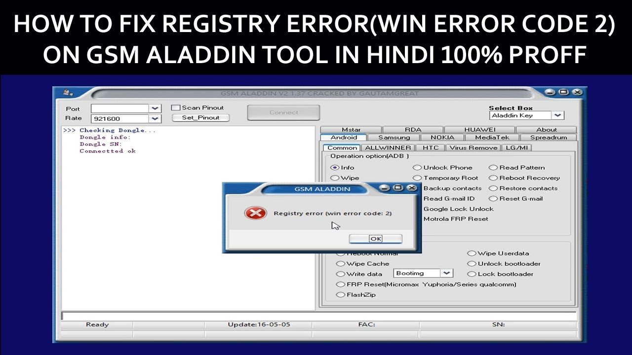HOW TO FIX REGISTRY ERRORWIN ERROR CODE 2 ON GSM ALADDIN TOOL IN HINDI 100 PROFF