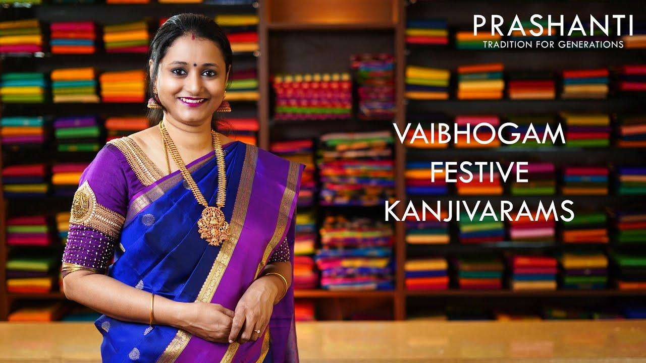 Vaibhogam Kanjivaram Silks | 26 Oct 20 | Prashanti