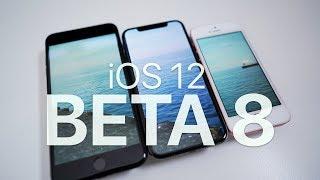 iOS 12 Beta 8 - What's New?