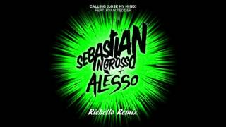 Sebastian Ingrosso & Alesso - Calling (Lose My Mind) (Richello Remix) + [Download Link]