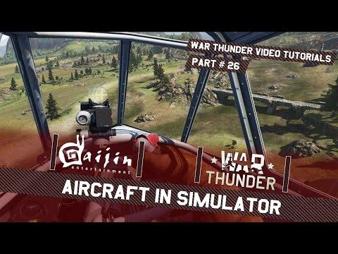 aircraft-in-simulator---war-thunder-video-tutorials