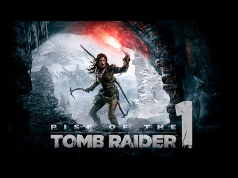 Rise of the Tomb Raider | En Español | Capitulo 1 |