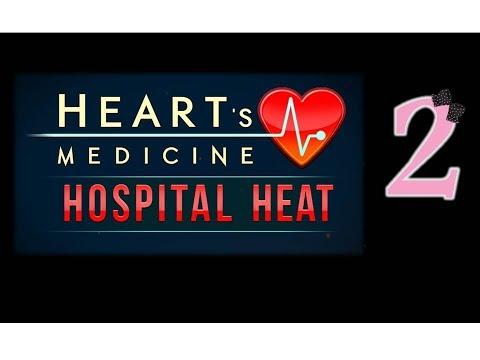 Heart's Medicine 3: Hospital Heat - Ep2 - w/Wardfire