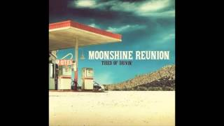 Moonshine Reunion - Nothin' Compares To You