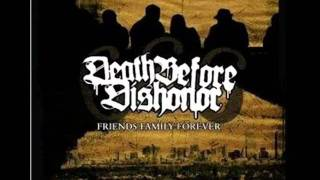 Death Before Dishonor - 666 Friends, Family, Forever