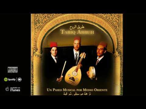 Tariq Arruh. Un paseo musical por Medio Oriente. Full album