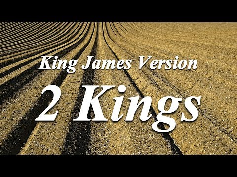 12 - 2 Kings - The Holy Bible - King James Version