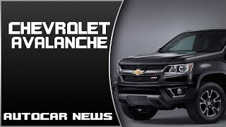 [WOW] Chevrolet Avalanche Review Rendered Price Specs Release Date 2018