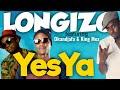 NEW SONG by Longizo ft Dkandjafa & King Mex - YES-YA
