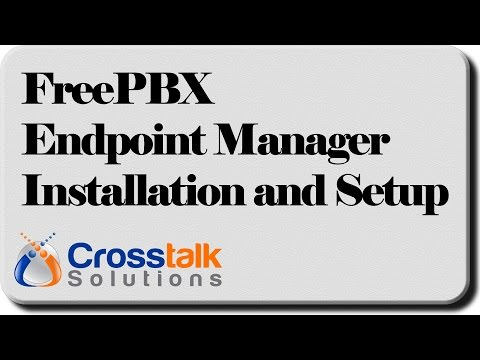 FreePBX Endpoint Manager - Installation and Setup