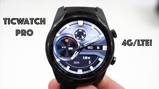 TicWatch Pro 4G First Impressions! Best Wear OS Watch Right Now?
