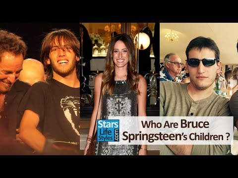 Who Are Bruce Springsteen's Children ? [1 Daughter And 2 Sons]