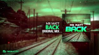 Mr Matt Back Original Mix