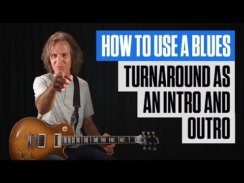 Learn Blues Turnaround as an Intro and Outro | Blues Guitar Lessons