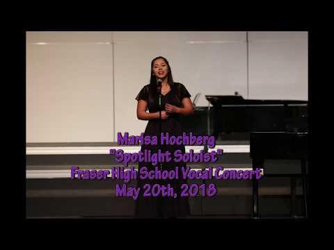 Marisa Hochberg -Spotlight Soloist - Fraser High School  Vocal Concert 2018