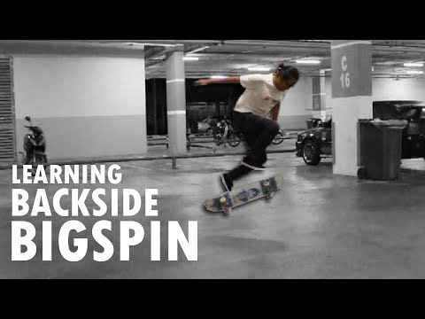 Learning Backside Bigspin!