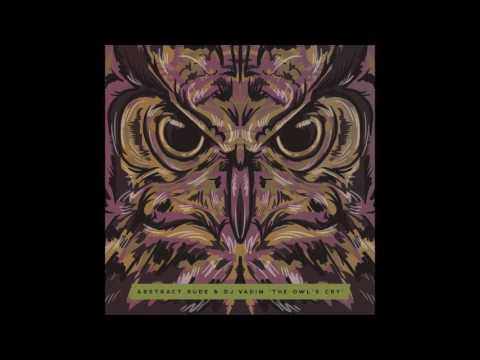 Abstract Rude & DJ Vadim - The Owl's Cry