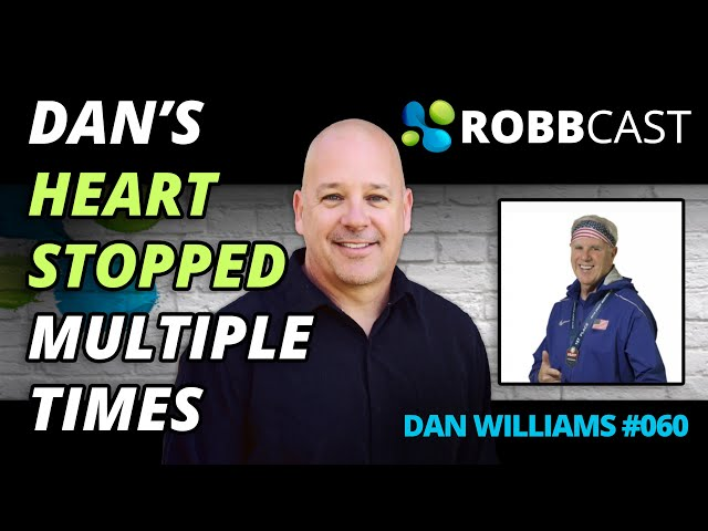 060 Dan's Heart Stopped On the Table Multiple Times   Resilience &  Attitude