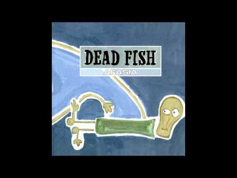 Dead Fish - Linear