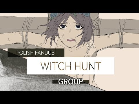 (5 SINGERS) Witch Hunt [POLISH]