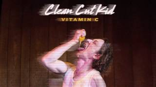 Clean Cut Kid - Vitamin C (Official Audio)