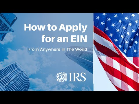 How To Get An EIN From Outside The U.S. And As A Non-USA Citizen
