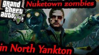 GTA5: Nuketown zombies in North Yankton