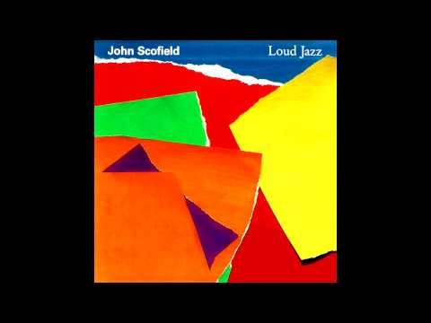 john-scofield---loud-jazz