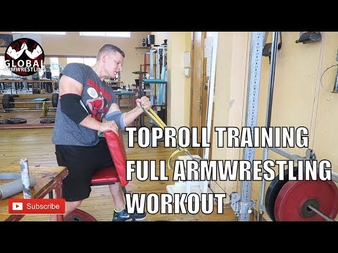 ARMWRESTLING TOPROLL TRAINING | ARMWRESTLING WORKOUT