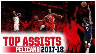 Pelicans Top Assists in 2017-18