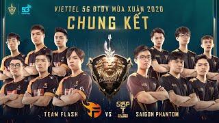Chung Kết: TEAM FLASH vs SAIGON PHANTOM - Viettel 5G ĐTDV mùa Xuân 2020