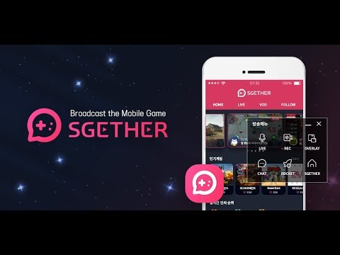 SGETHER - Live Streaming - Apps on Google Play