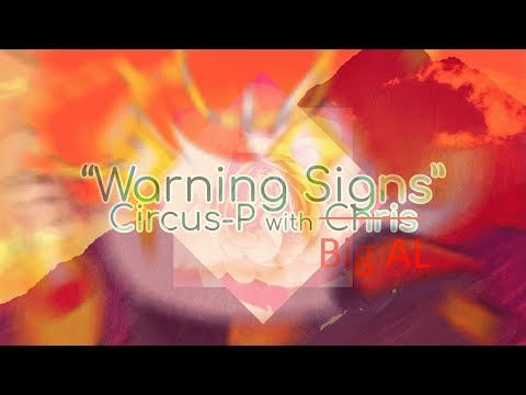 """""""Warning Signs (with Big AL)""""【VOCALOID Cover】"""